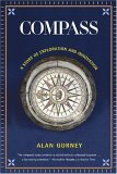 Compass A Story of Exploration and Innovation 1st 2005 9780393327137 Front Cover