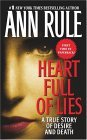Heart Full of Lies A True Story of Desire and Death 1st 2004 9780743410137 Front Cover