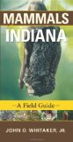 Mammals of Indiana A Field Guide 2010 9780253222138 Front Cover