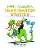Mark Kistler's Imagination Station Learn How to Draw in 3-D with Public Television's Favorite Drawing Teacher 1994 9780671500139 Front Cover