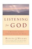 Listening for God A Ministers Journey Through Silence and Doubt 1st 2000 9780684863139 Front Cover