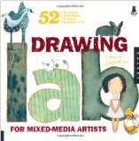 Drawing Lab for Mixed-Media Artists 52 Creative Exercises to Make Drawing Fun 2010 9781592536139 Front Cover