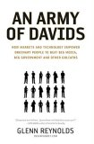 Army of Davids How Markets and Technology Empower Ordinary People to Beat Big Media, Big Government, and Other Goliaths 1st 2007 Annotated 9781595551139 Front Cover