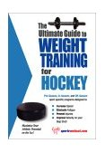 Ultimate Guide to Weight Training for Hockey 2003 9781932549140 Front Cover