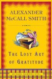 Lost Art of Gratitude 2009 9780375425141 Front Cover