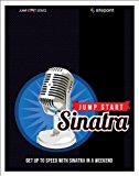 Jump Start Sinatra Get up to Speed with Sinatra in a Weekend 2013 9780987332141 Front Cover