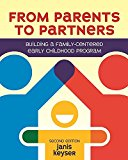 From Parents to Partners Building a Family-Centered Early Childhood Program