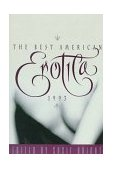 Best American Erotica 1993 1st 1997 9780684845142 Front Cover