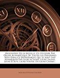 Biographie de la Moselle, Ou Histoire Par Ordre Alphab�tique de Toutes les Personnes N�es Dans Ce d�partement, Qui Se Sont Fait Remarquer Par Leurs Ac 2012 9781277334142 Front Cover