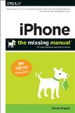 IPhone: the Missing Manual 8th 2014 9781491947142 Front Cover
