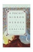 Pocket Mirror of Heroes 2001 9780385503143 Front Cover