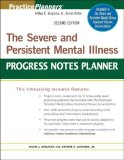 Severe and Persistent Mental Illness Progress Notes Planner 2nd 2008 9780470180143 Front Cover