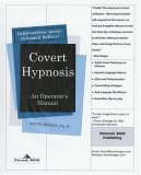 Covert Hypnosis : An Operator's Manual 2006 9780970932143 Front Cover