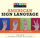 American Sign Language A Step-by-Step Guide to Signing 2009 9781599215143 Front Cover