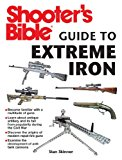Shooter's Bible Guide to Extreme Iron 2014 9781626360143 Front Cover