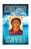 Iconography A Writer's Meditation 2003 9780253216144 Front Cover