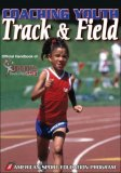 Coaching Youth Track and Field Official Handbook of Hershey's Track and Field Games 1st 2008 9780736069144 Front Cover