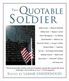 Quotable Soldier 2005 9781592288144 Front Cover