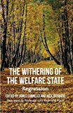 Withering of the Welfare State Regression 2012 9780230337145 Front Cover