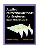 Applied Numerical Methods for Engineers Using MATLAB and C 1999 9780534370145 Front Cover