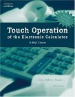 Touch Operation of the Electronic Calculator 3rd 2004 Revised  9780538439145 Front Cover