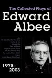 Collected Plays of Edward Albee, Volume 3 1978- 2003 1st 2008 9781590201145 Front Cover