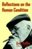 Reflections on the Human Condition 1st 2006 9781933435145 Front Cover