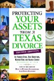 Protecting Your Assets from a Texas Divorce 2nd 2009 9780974946146 Front Cover