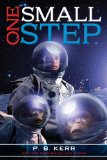 One Small Step 2009 9781416942146 Front Cover