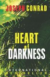 Heart of Darkness 'As Powerful a Condemnation of Imperialism as Has Ever Been Written' 2011 9781936594146 Front Cover