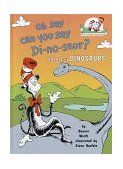 Oh, Say Can You Say Di-No-Saur? 1999 9780679891147 Front Cover
