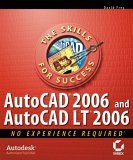 AutoCAD�2006 and AutoCAD�LT 2006 No Experience Required 1st 2005 9780782144147 Front Cover