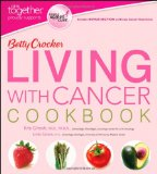 Betty Crocker Living with Cancer Cookbook 2011 9781118083147 Front Cover