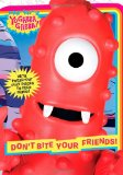 Don't Bite Your Friends! 2009 9781416990147 Front Cover