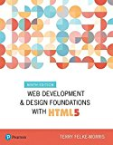 Web Development and Design Foundations with HTML5 9th 2018 9780134801148 Front Cover