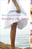 Between the Tides 2007 9780451221148 Front Cover
