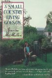 Small Country Living Goes On 1980 9780393335149 Front Cover