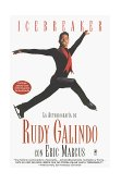 Icebreaker Spanish Edition The Autobiography of Rudy Galindo 1998 9780671020149 Front Cover