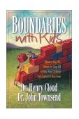 Boundaries with Kids How Healthy Choices Grow Healthy Children 1st 2001 Reprint 9780310243151 Front Cover