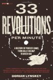 33 Revolutions per Minute A History of Protest Songs, from Billie Holiday to Green Day 2011 9780061670152 Front Cover