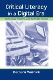 Critical Literacy in a Digital Era Technology, Rhetoric, and the Public Interest 2001 9780805841152 Front Cover