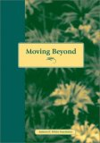 Moving Beyond Abuse Questions and Stories for Women Who Have Lived with Abuse 1997 9780940069152 Front Cover