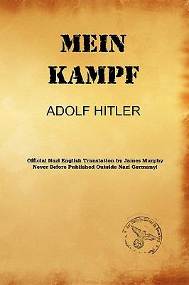Mein Kampf (James Murphy Translation) 1st May  9780984536153 Front Cover