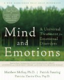 Mind and Emotions A Universal Treatment for Emotional Disorders 2011 9781608820153 Front Cover