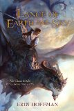 Lance of Earth and Sky 2012 9781616146153 Front Cover