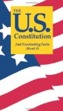 U. S. Constitution and Fascinating Facts about It 8th 2012 9781891743153 Front Cover