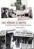Race Relations in America A Reference Guide with Primary Documents 1st 2006 Annotated  9780313311154 Front Cover