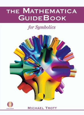 Mathematica GuideBook for Symbolics 2005 9780387288154 Front Cover