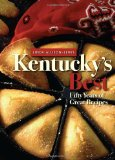 Kentucky's Best Fifty Years of Great Recipes 2009 9780813192154 Front Cover