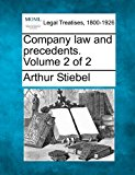 Company law and precedents. Volume 2 Of 2 2010 9781240175154 Front Cover
